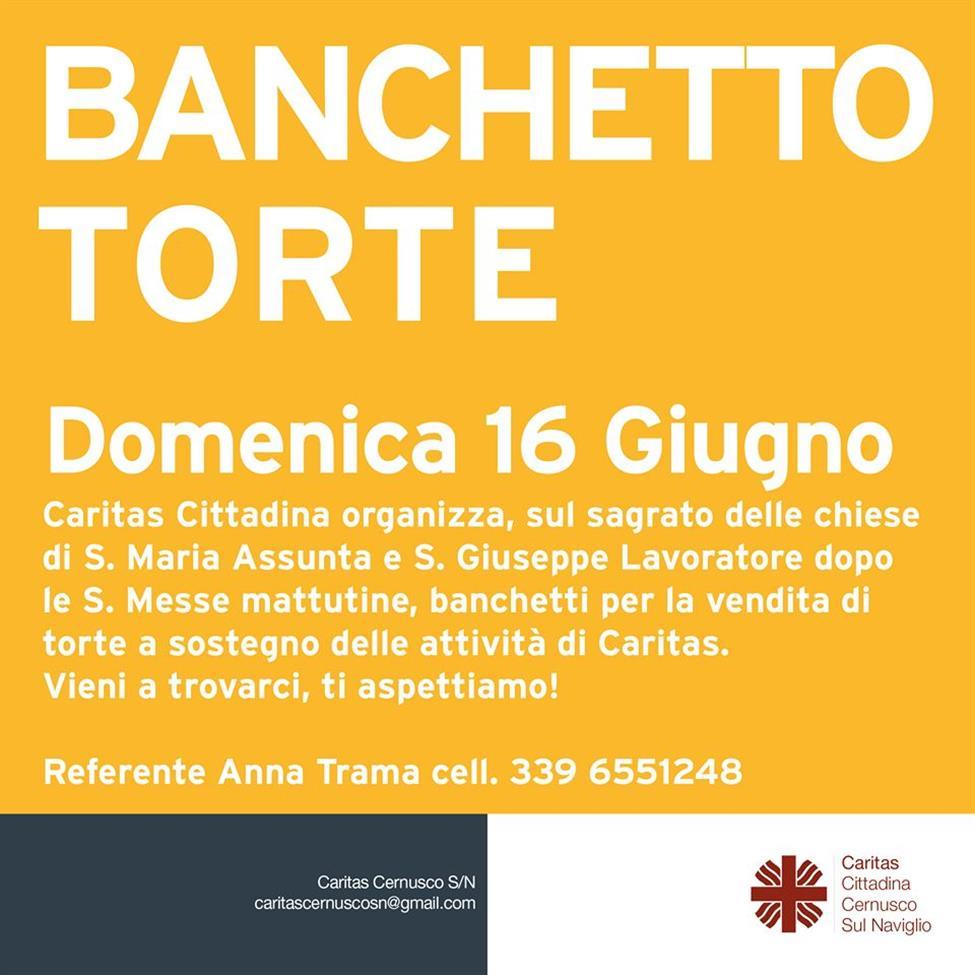 DOMENICA 16 GIUGNO: BANCHETTO TORTE PRO CARITAS